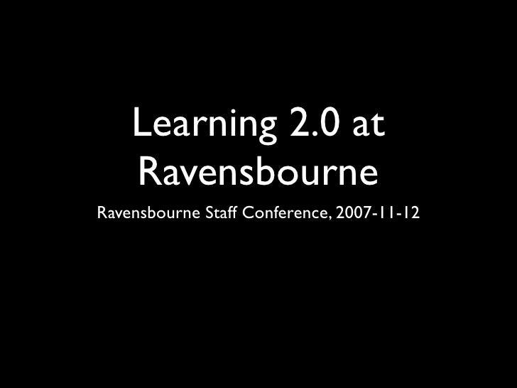 Learning 2.0 at Ravensbourne