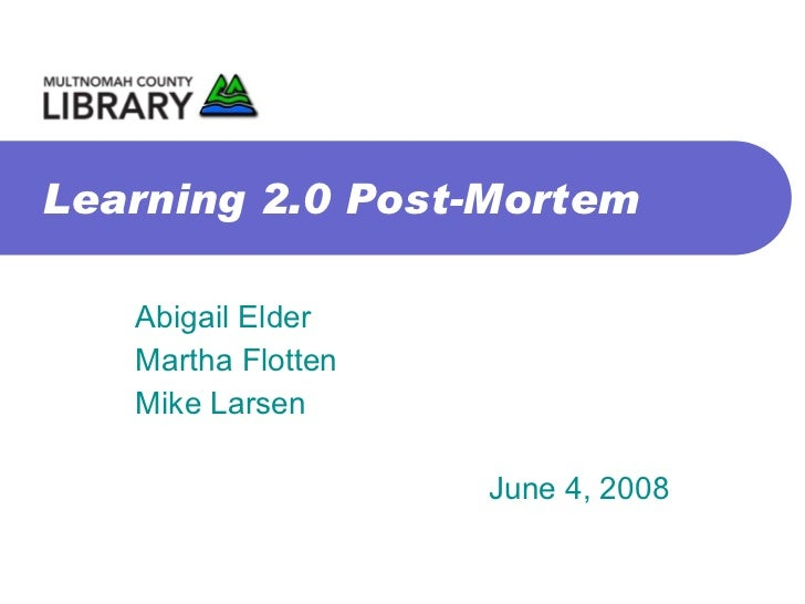 Learning 20 Post Mortem
