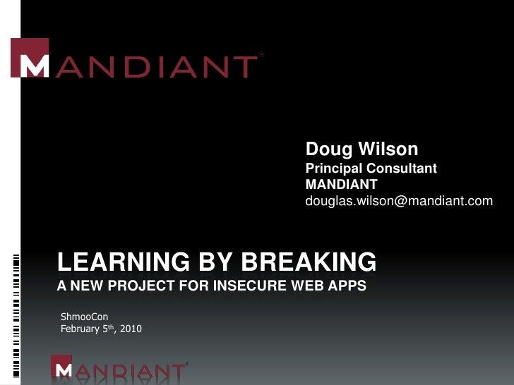 Doug Wilson                             Principal Consultant                             MANDIANT                         ...