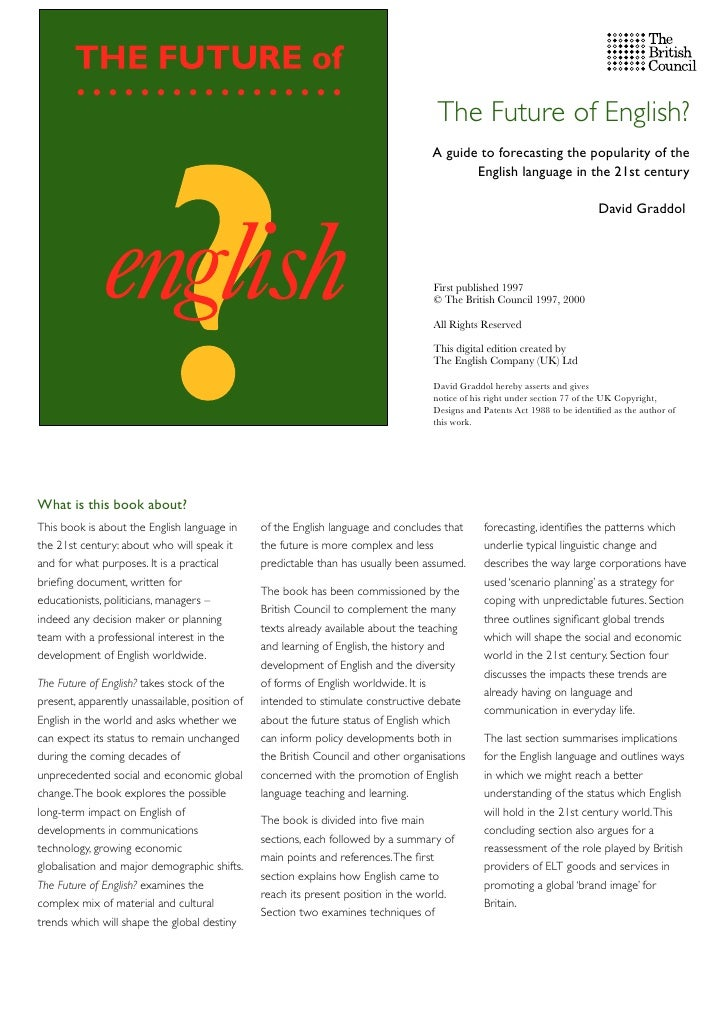 The Future of English?                                                                                     A guide to fore...