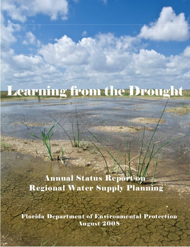 Learning from the Drought       Annual Status Report on    Regional Water Supply Planning  Florida Department of Environme...