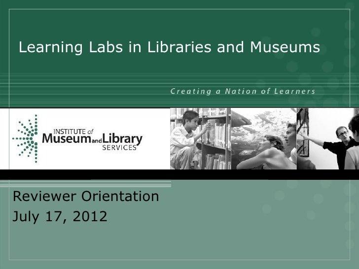 Learning Labs Reviewer Webinar.7.17.12