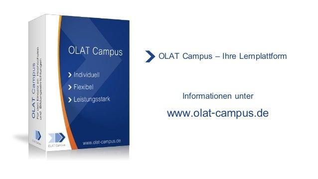 OLAT Campus – Ihre Lernplattform Informationen unter www.olat-campus.de