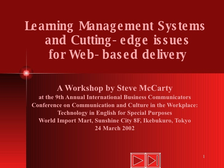 Learning Management Systems and Cutting-edge Issues for Web-based Delivery