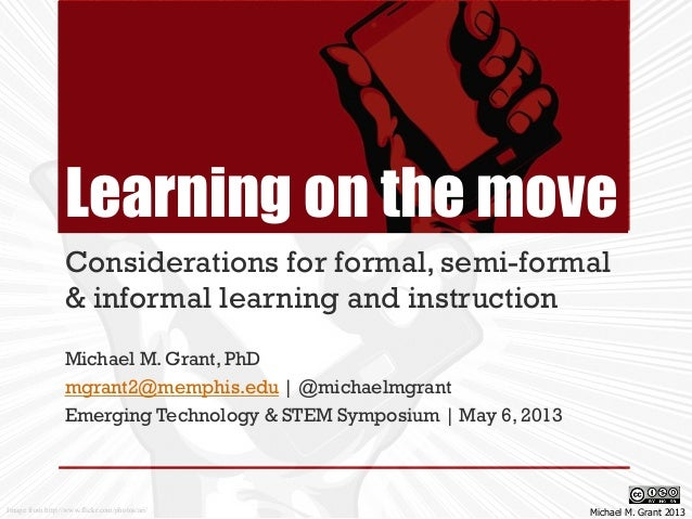 Learning on the move: Considerations for formal, informal, and semiformal learning