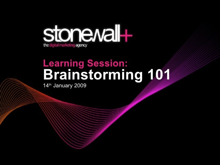 Learning Session: Brainstorming 101