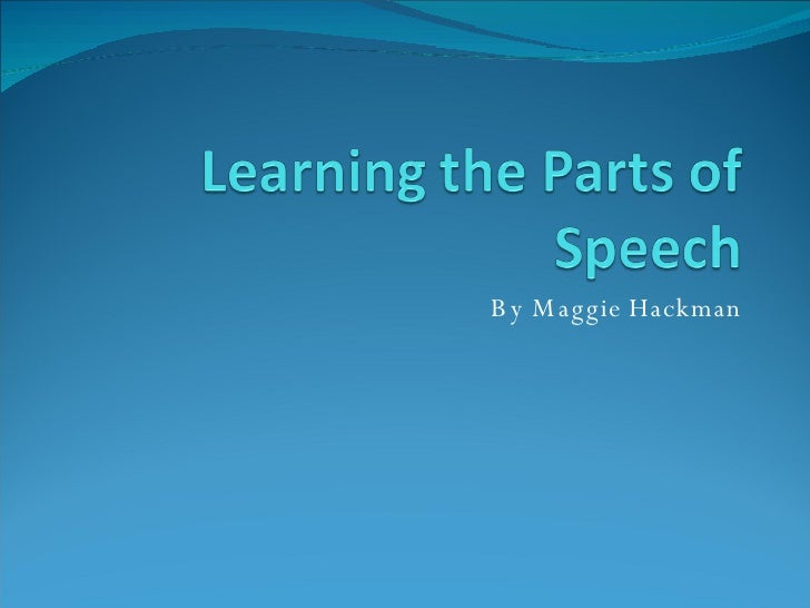 Learning The Parts Of Speech Power Point