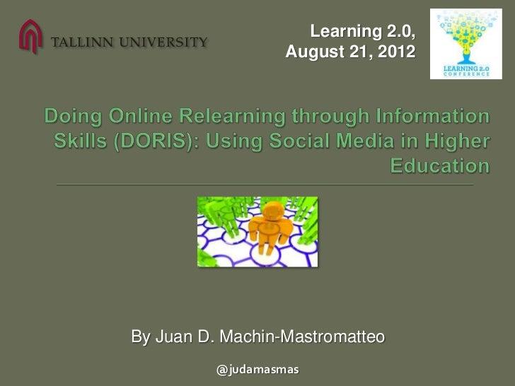 Doing Online Relearning through Information Skills (DORIS): Using Social Media in Higher Education