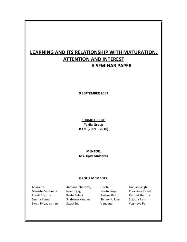 LEARNING AND ITS RELATIONSHIP WITH MATURATION,            ATTENTION AND INTEREST                                    - A SE...