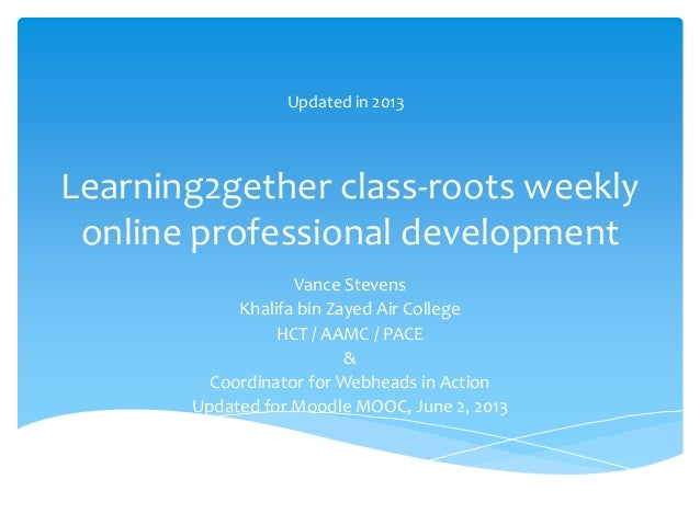 Learning2gether class-roots weeklyonline professional developmentVance StevensKhalifa bin Zayed Air CollegeHCT / AAMC / PA...
