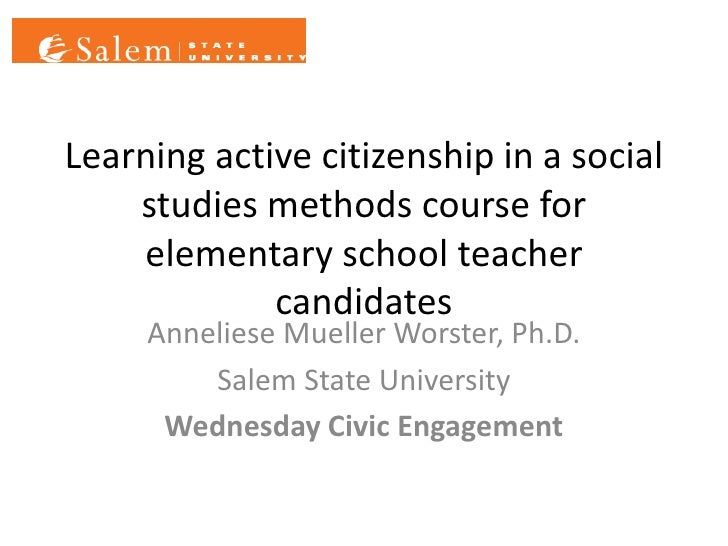 Learning active citizenship in a social    studies methods course for    elementary school teacher             candidates ...