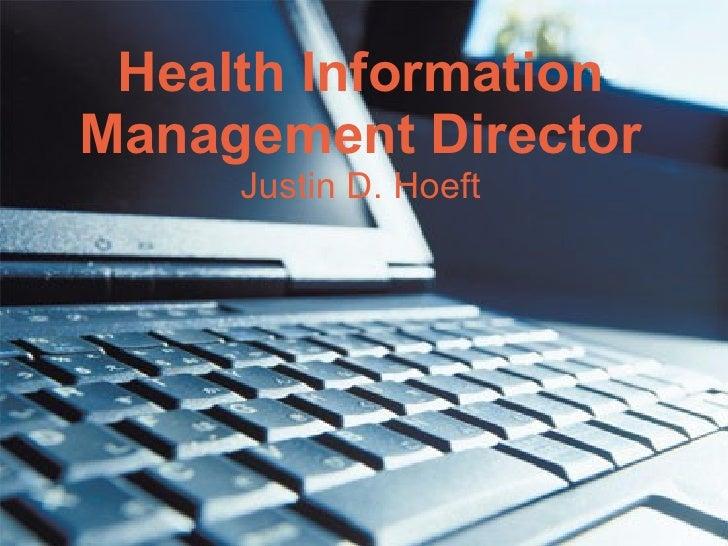Health Information Management Director Justin D. Hoeft