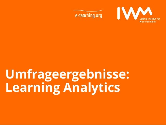 Datum Umfrageergebnisse: Learning Analytics