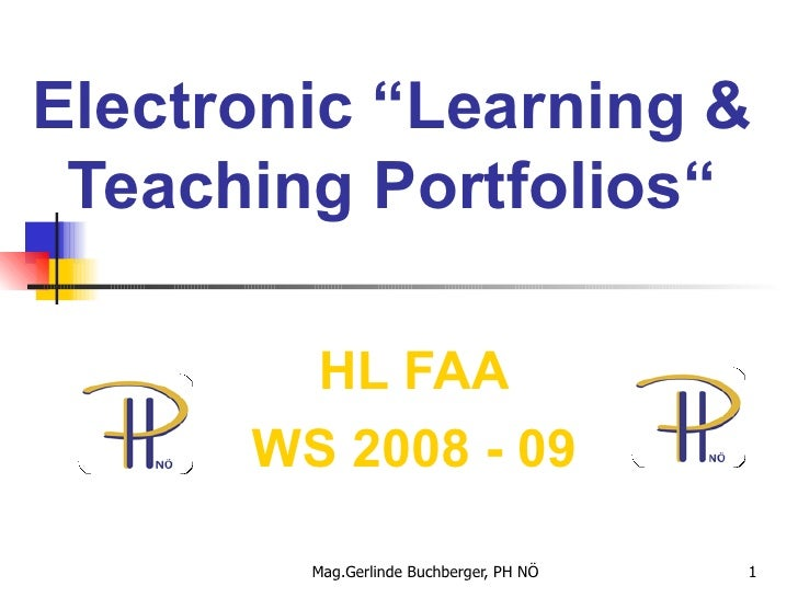 "Electronic ""Learning & Teaching Portfolios"" HL FAA WS 2008 - 09"