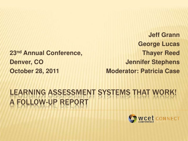 2011Learning assessment systems that work a follow up report