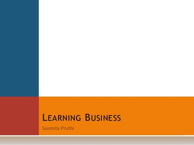 Learning Business