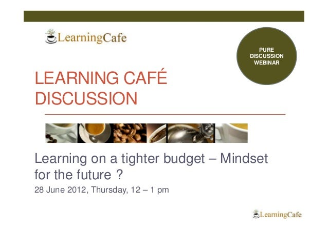 PURE                                    DISCUSSION                                     WEBINARLEARNING CAFÉDISCUSSIONLearn...