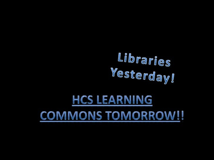 Learning commons powerpoint