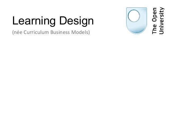 Learning Design(née Curriculum Business Models)