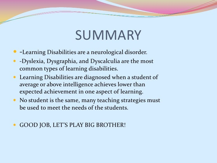 dyslexia a learning disability What is a learning disability dyslexia is a reading disability, and is characterized by an unexpected difficulty in reading by people who possess the.
