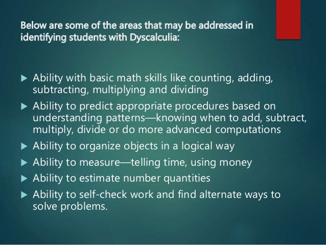 Is there such thing as Math Learning Disability - leading a college student who has demonstrated?