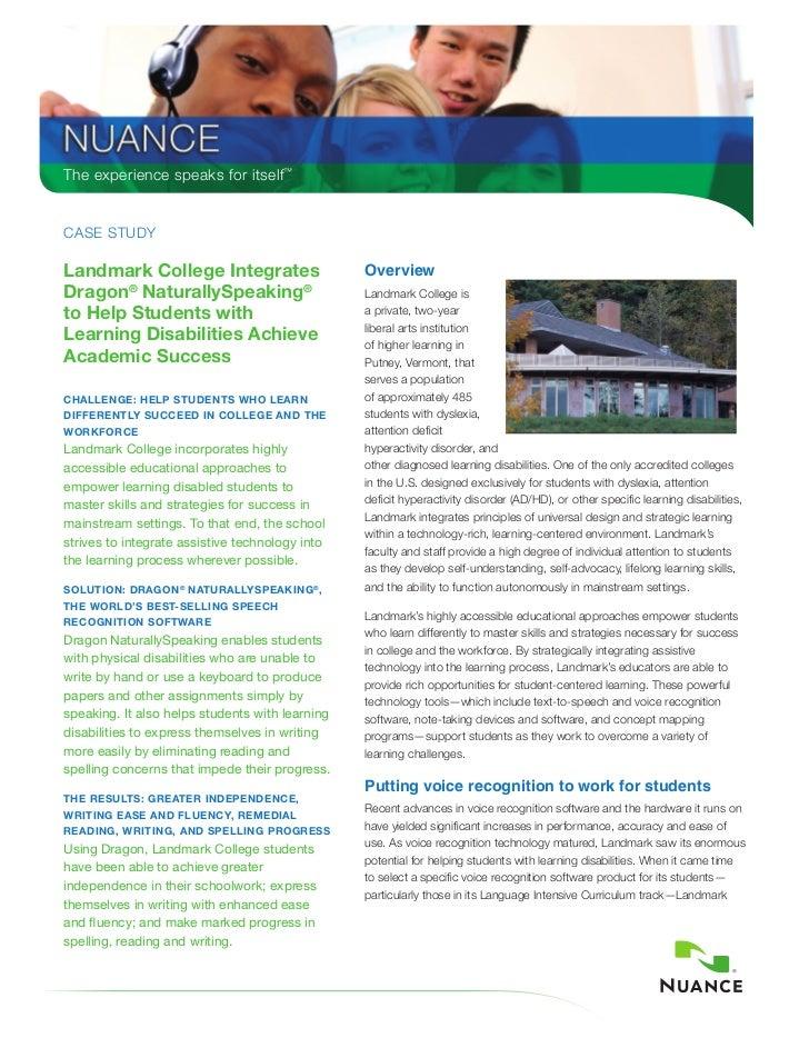 the experience speaks for itself™Case studyLandmark College Integrates                      OverviewDragon® NaturallySpeak...