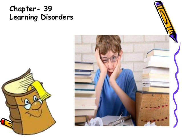 Chapter- 39Learning Disorders