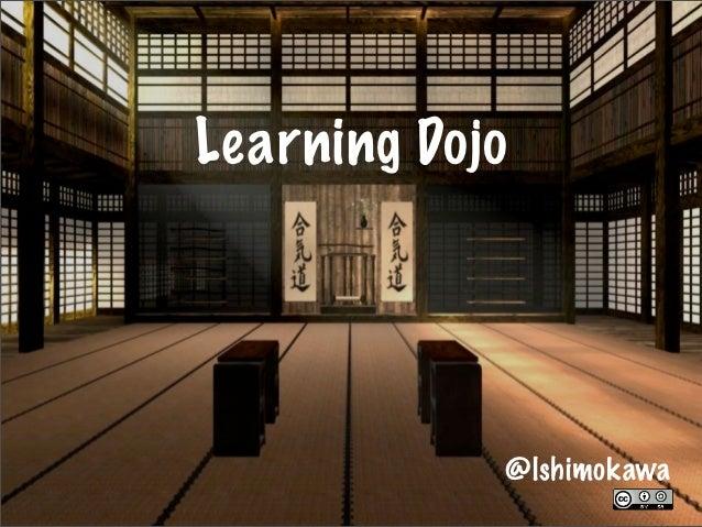Learning Dojo - Agiles 2012