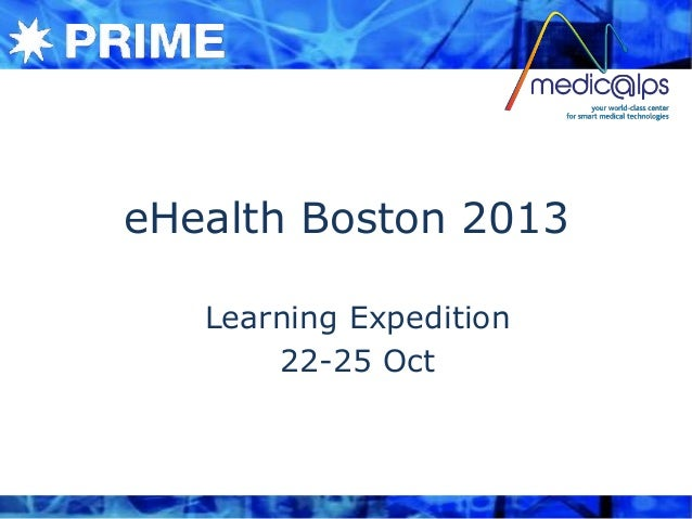 eHealth Boston 2013 Learning Expedition 22-25 Oct
