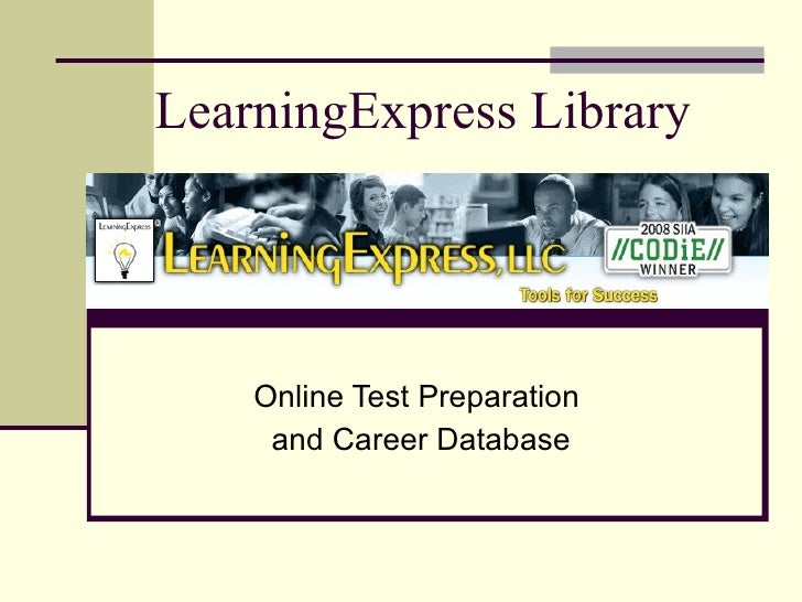 LearningExpress Library Online Test Preparation  and Career Database