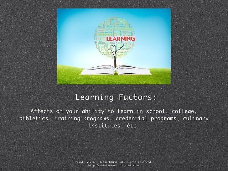 Learning Factors