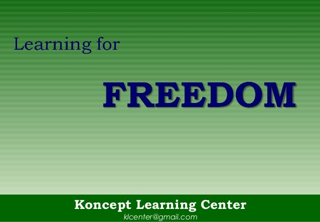 Learning for freedom