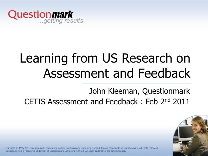 Learning from US Research on                 Assessment and Feedback                                  John Kleeman, Questi...