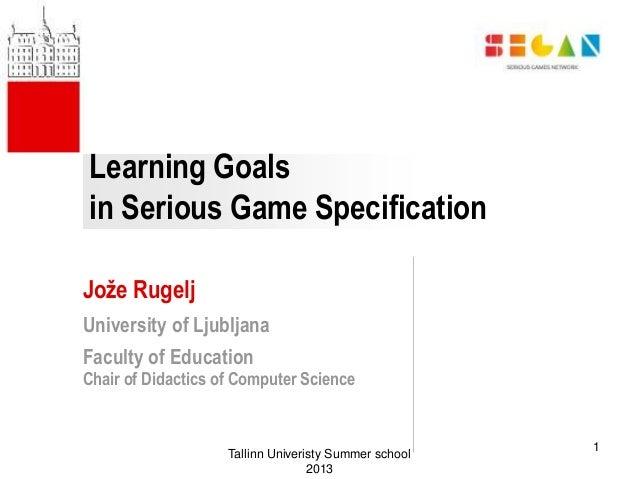 Learning goals in games - Tallinn University & SEGAN summer school