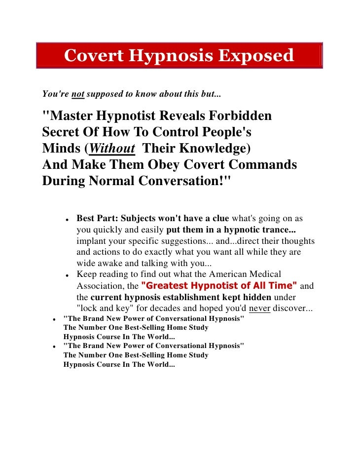 """Covert Hypnosis ExposedYoure not supposed to know about this but...""""Master Hypnotist Reveals ForbiddenSecret Of How To Con..."""