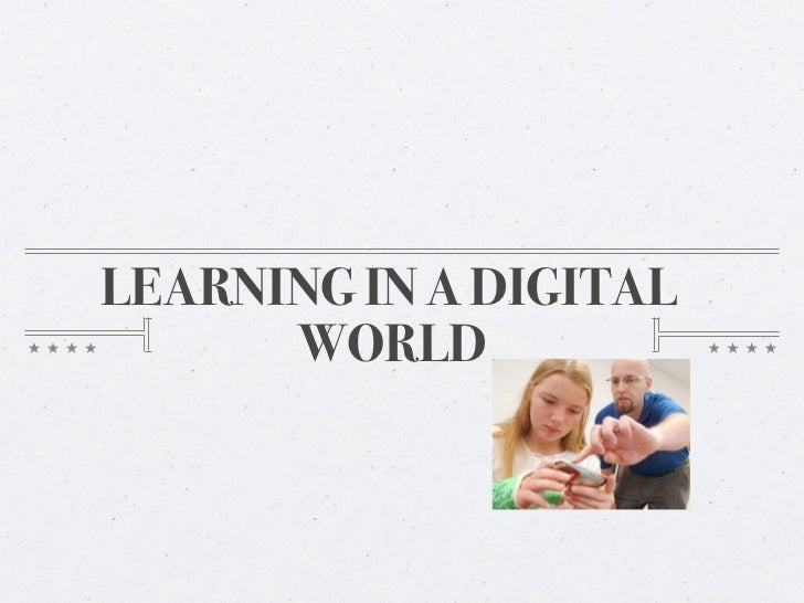 Learning in a digital world #2