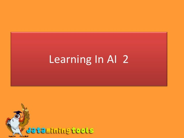 Learning In AI 2<br />
