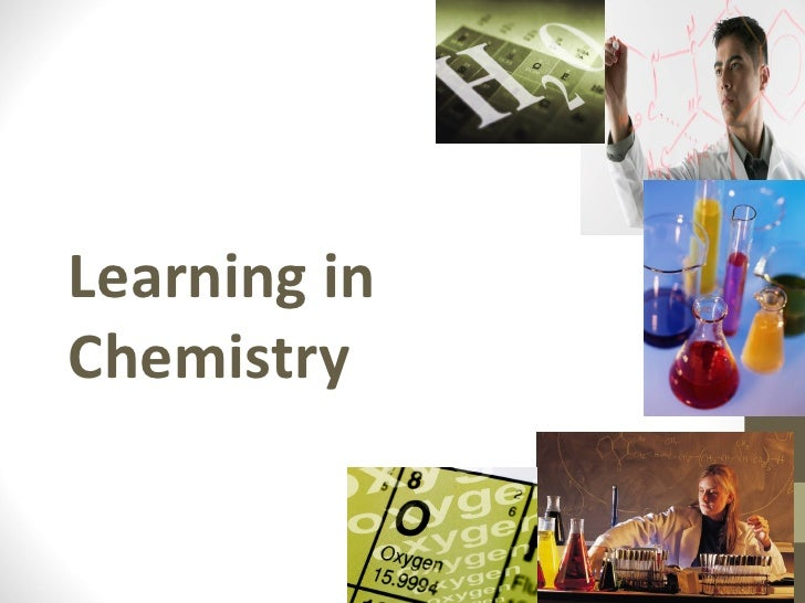 Learning inChemistry