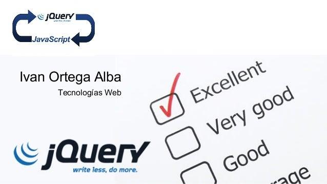 Ivan Ortega Alba Tecnologías Web