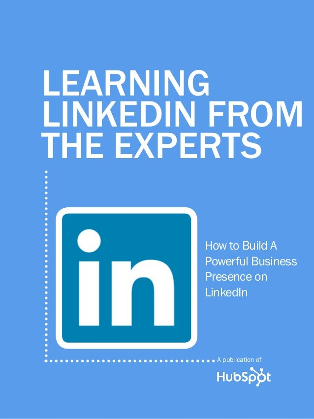 Learning LinkedIn from the experts - 2012 April