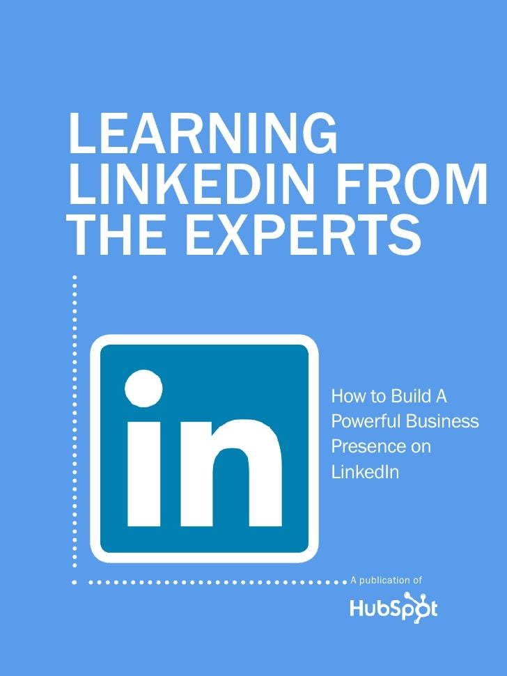 1             Learning LinkedIn From the experts       Learning       LinkedIn From       the Experts                     ...