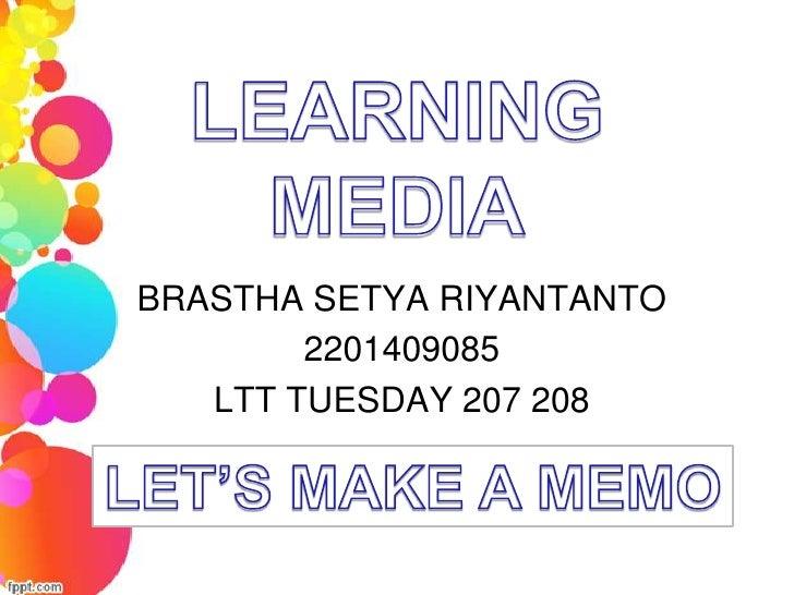 BRASTHA SETYA RIYANTANTO        2201409085   LTT TUESDAY 207 208