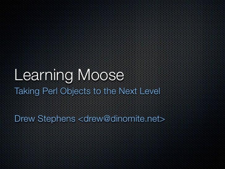 Learning Moose SHDH 36 Lightning Talk