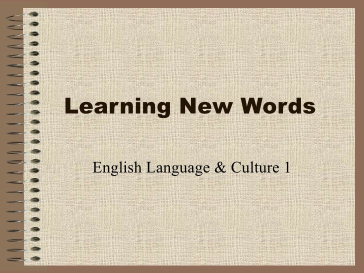 Learning New Words  English Language & Culture 1