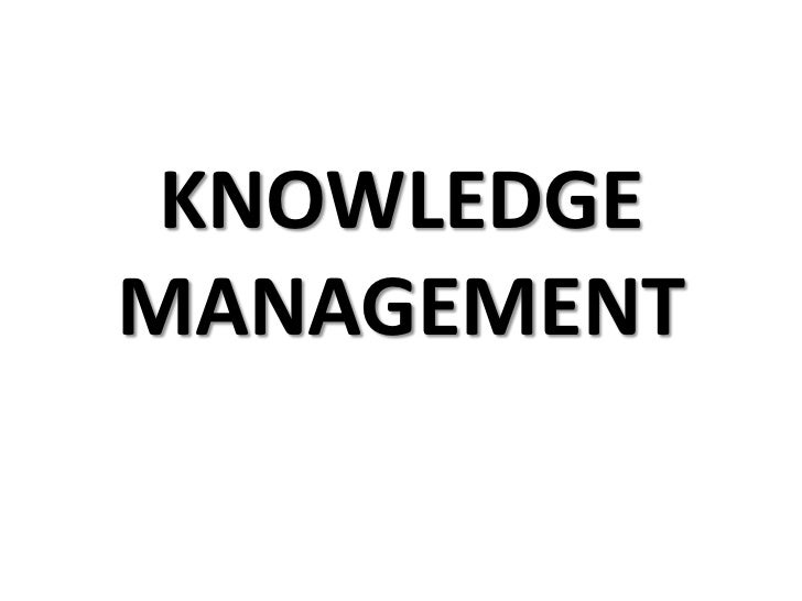 KNOWLEDGEMANAGEMENT