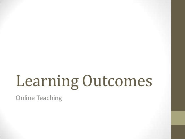 Learning Outcomes Online Teaching