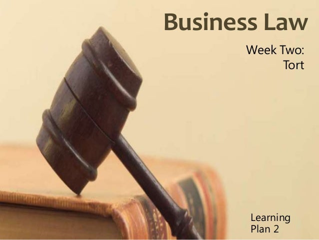 Learning plan week 2 torts