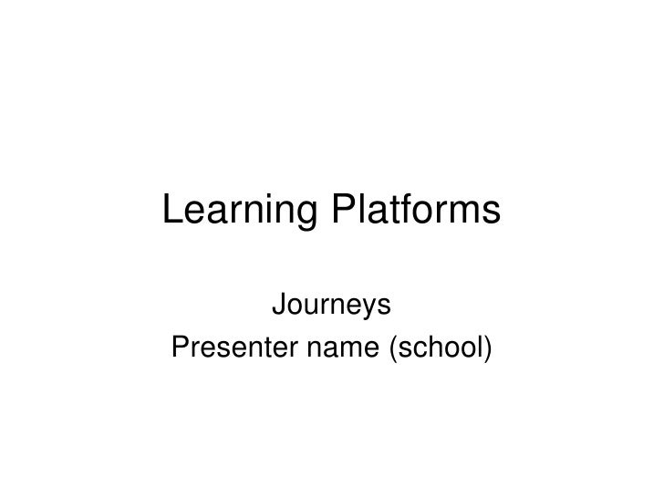 Learning Platforms Powerpoint Presentation