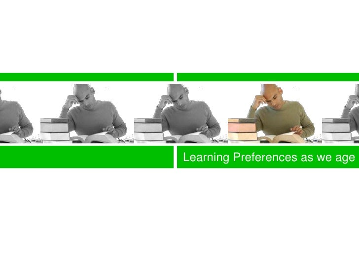 Learning preferences as we age