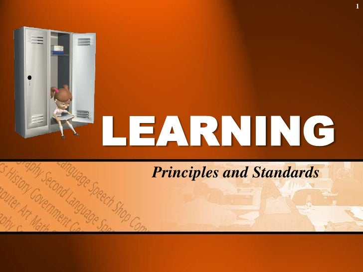 LEARNING<br />Principles and Standards<br />